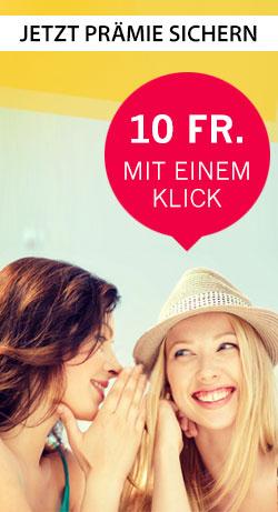 Freunde werben lohnt sich - 10 Fr. mit einem Klick!